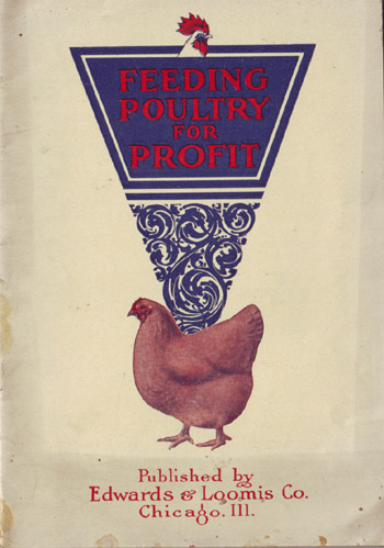 Vintage Cookbook. Feeding Poultry for Profit