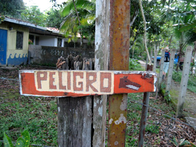 Hand Painted Sign. Peligro. Puerto Jimenez, Costa Rica