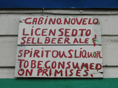 Hand Painted Sign. Licensed to sell beer ale & spiritous liquors. Dangriga Town, Belize