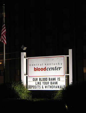 Lexington Blood Bank funny sign