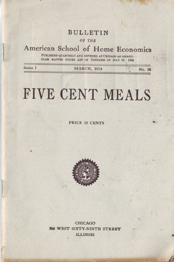 Vintage Cookbook from the American School of Home Economics. 5 Cent Meals