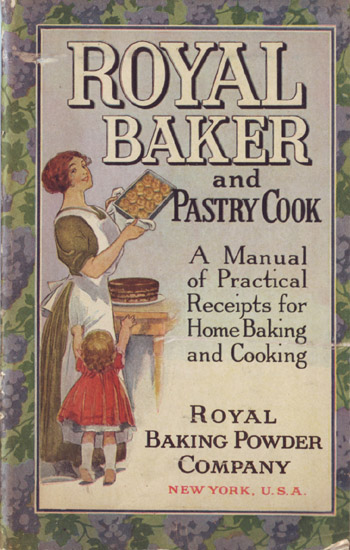 Vintage Cookbook. Royal Baker and Pastry Cook